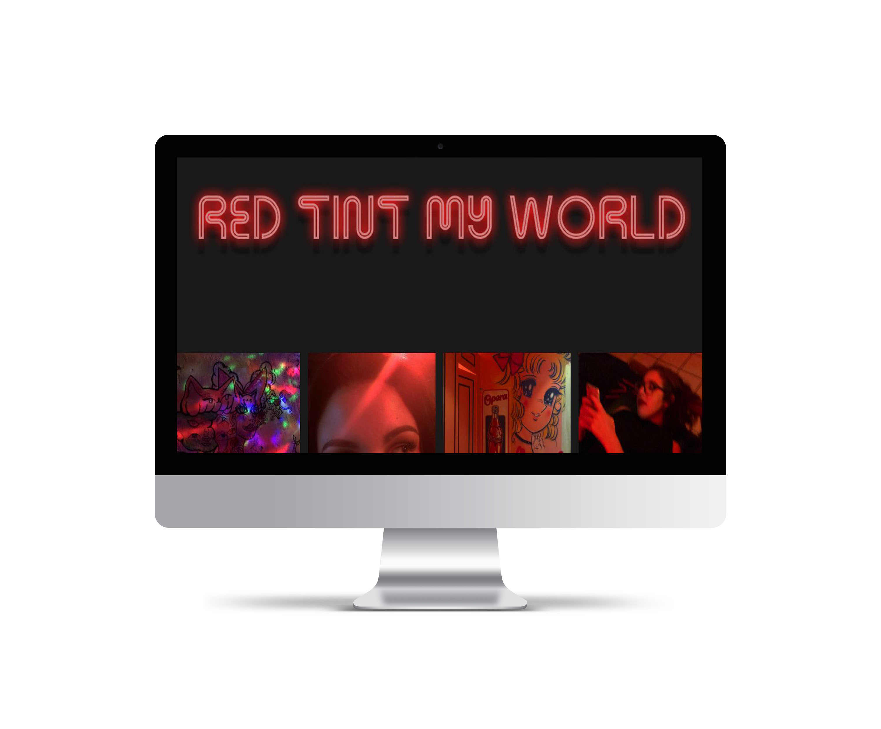 "This personal project features my own red-tinted photos in a web gallery. I used a repeating theme of black and red. I created a page header that says, ""Red Tint My World"" inspired by ""Rose Tint my World"" from the Rocky Horror Picture Show. Using Lightbox, Javascript and a simple scroll transition, I created my gallery. Created using: Dreamweaver."